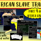 * Africa Unit (PART 4: SLAVE TRADE) engaging, visual, inte