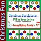 10 Christmas Carol Spectacular - Fill-in lyrics for fun in