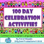 100 Day Celebration Activities Common Core Aligned Languag