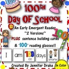 100 Day Early Emergent Reader; 2 Versions PLUS Word & Pic