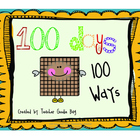 100 Days 100 Ways {100th Day of School}