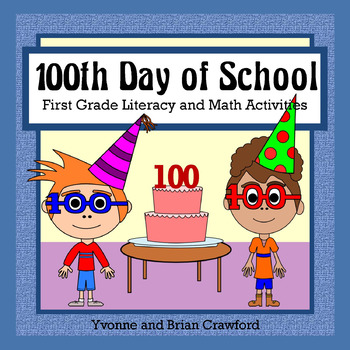 100 Days of School Math and Literacy Activities First Grade Common ...