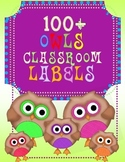 100+ OWL themed CLASSROOM LABELS / Back to School
