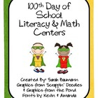 100th Day Centers- 2nd Grade Common Core Aligned