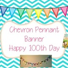 100th Day Chevron Pennant Banner