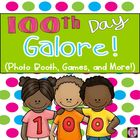 100th Day Galore: Photo Booth, Games, and More!