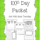 100th Day { Writing Packet }
