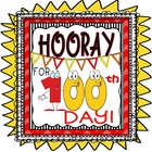 100th Day of School Activities Unit: Hooray For The 100th