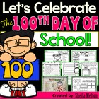 100th Day of School Celebration (Over 70 pages of printabl