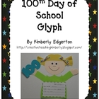 100th Day of School Glyph