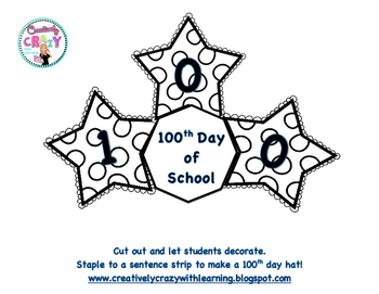 100th Day of School Hat FREEBIE!