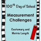 100th Day of School Measurement Challenges (Customary and