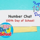 100th day of school number chat