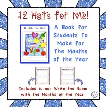 12 Hats for Me! A Book About the Months of the Year