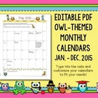 12 Month Owl Themed Calendar You Can Type Into for Teacher