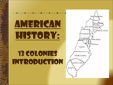 American History 13 Colonies Introduction Powerpoint