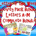 Letter of the Week 13 Letter Bundle A-M Alphabet Activity