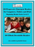 30 EBook Progressive Emergent Readers, Beginning Reader Se