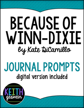 18 Because of Winn Dixie Journal Prompts