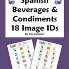 Spanish Beverages & Condiments 18 Vocabulary Image IDs Worksheet