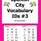 18 Spanish City#3 Vocabulary IDs Worksheet - La Ciudad