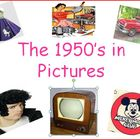 1950's in Pictures Power Point Presentation (U.S. History)
