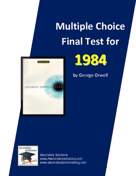 1984 Final Test-Multiple Choice Version