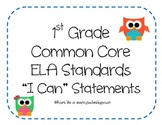1st Grade Common Core ELA Standards - I Can Statements (OW