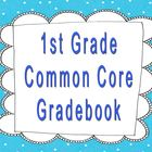 1st Grade Common Core Gradebook