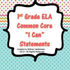 "1st Grade Common Core ""I Can"" Statements"