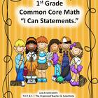 "1st Grade Common Core Math ""I Can Statements."""