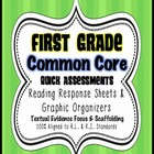 1st Grade Common Core: Quick Assessments/ Reading Response