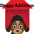 1st Grade Doggy Addition File Folder Game