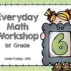 1st Grade Everyday Math Workshop Plans for Unit 6
