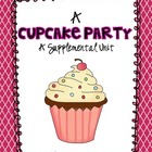 1st Grade Journeys-A Cupcake Party {Unit 2, Lesson 10}