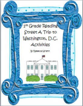 First Grade Reading Street  A Trip to Washington D.C.  Lit