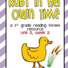 Unit 3, week 2 : 1st grade Reading Street: Ruby in Her Own Time