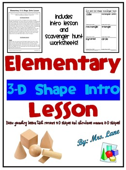 2-D Shape Review and 3-D Shape Lesson (With Worksheets)
