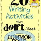 20 Writing Activities that DON'T Meet Common Core {Great f