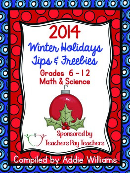 2014 Winter Holiday Tips and Freebies for Grades 6-12, Sci