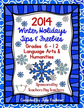 2014 Winter Holidays Tips and Freebies eBook: Grades 6-12
