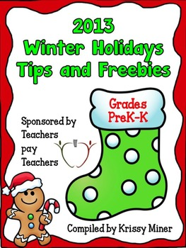 2103 Winter Holidays Tips and Freebies: Grades PK/K Edition