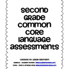 2nd Grade Common Core ELA Language Quick Assessment