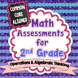 Common Core Math Assessments for 2nd Grade - Operations an