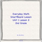 Everyday Math Grade 2 SmartBoard Lesson 1.2