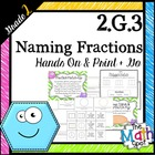 2nd Grade Geometry { 2.G.3 Naming Equal Pieces & Fractions }