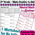 2nd Grade Make Doubles to Add - Common Core 1.0A.6 and 2.OA.2