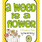 2nd Grade Reading Street - A Weed Is a Flower