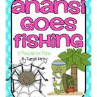 2nd Grade Reading Street - Anansi Goes Fishing