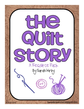 2nd Grade Reading Street - The Quilt Story